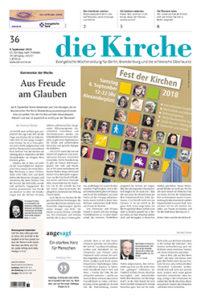Die Kirche - Evangelische Wochenzeitung für Berlin, Brandenburg und die schlesische Oberlausitz
